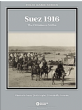 Suez 1916: The Ottomans Strike